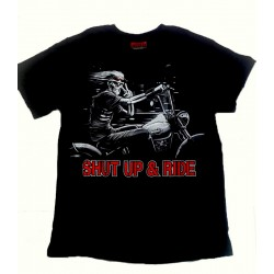 Shut Up And Ride Biker Motorcu Tişört